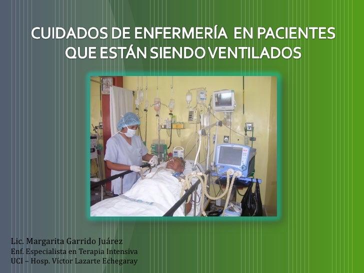 Cuidados de enfermería en el paciente que esta siendo ...