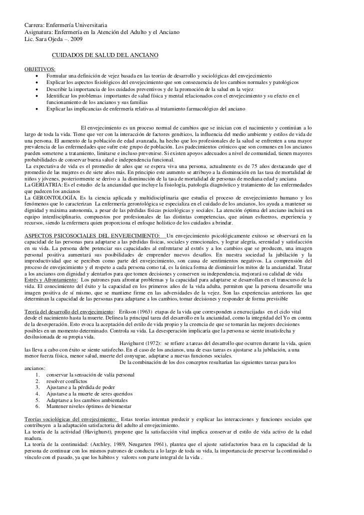 Carrera: Enfermería UniversitariaAsignatura: Enfermería en la Atención del Adulto y el AncianoLic. Sara Ojeda –. 2009     ...