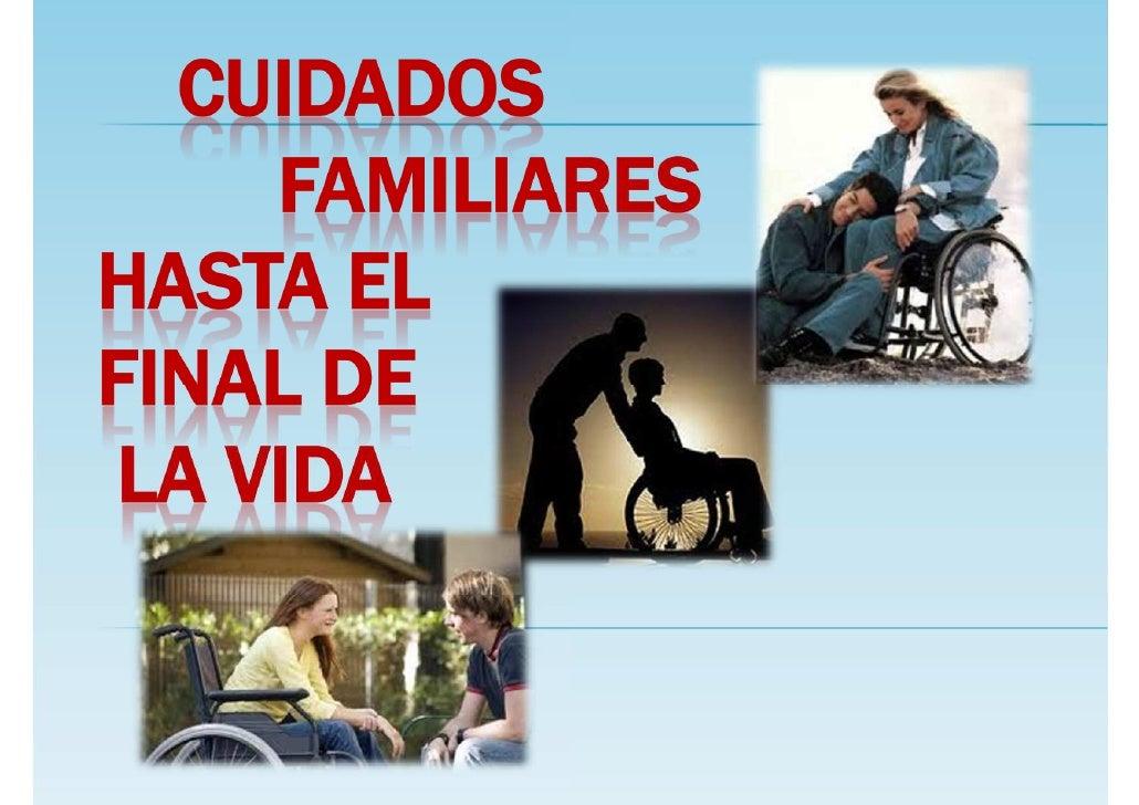 Cuidados familiares hasta el final de la vida  16 oct-2011 con licencia imp