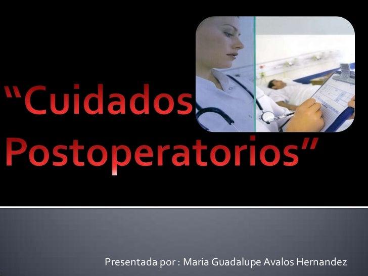 Presentada por : Maria Guadalupe Avalos Hernandez