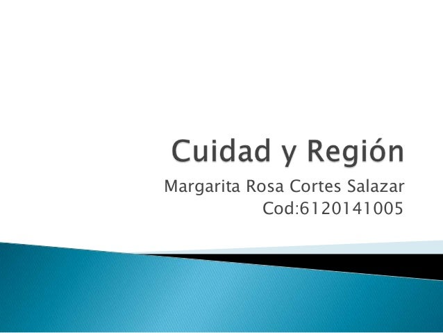 Margarita Rosa Cortes Salazar Cod:6120141005