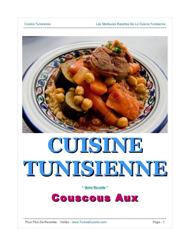 Cuisine Tunisienne Les Meilleures Recettes De La Cuisine Tunisienne ------------------------------------------------------...