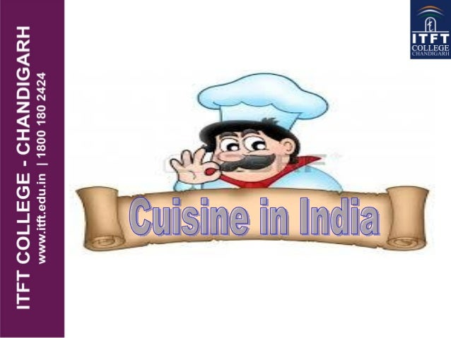 Introduction Indian food is now quite popular almost around the world but the food availablein India, whether in 5 star h...