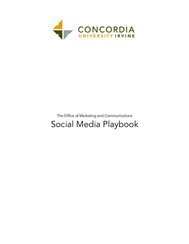 The Office of Marketing and Communications  Social Media Playbook