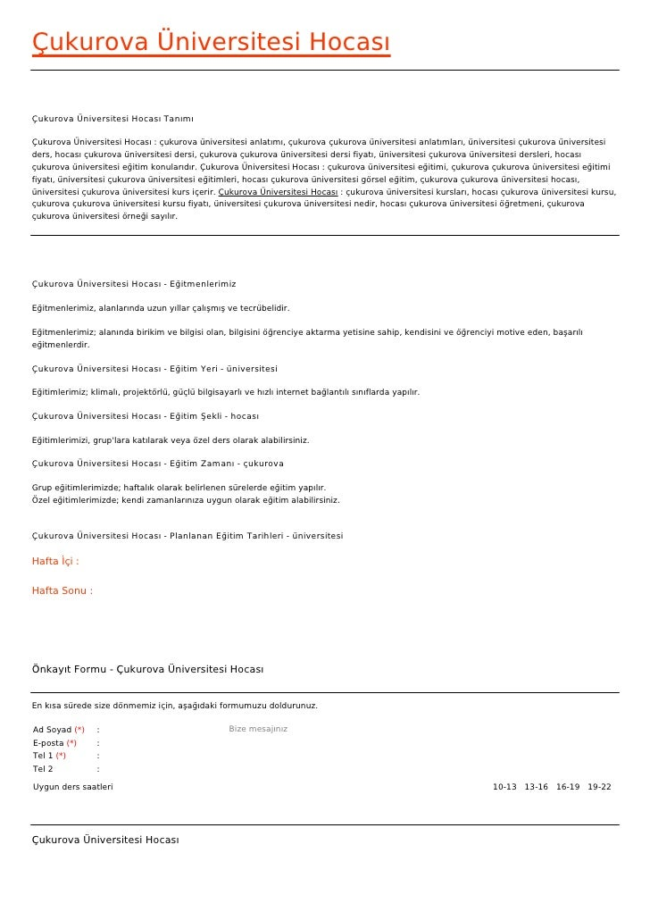 Çukurova Üniversitesi HocasıÇukurova Üniversitesi Hocası TanımıÇukurova Üniversitesi Hocası : çukurova üniversitesi anlatı...