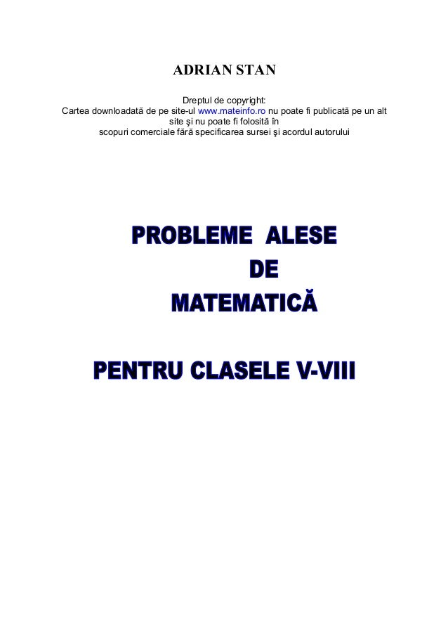 ADRIAN STAN                             Dreptul de copyright:Cartea downloadată de pe site-ul www.mateinfo.ro nu poate fi ...
