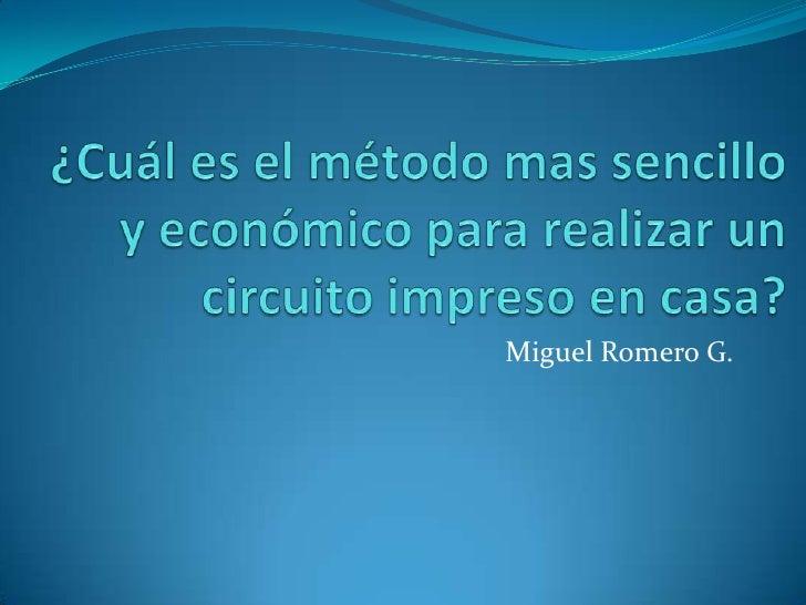 Miguel Romero G.