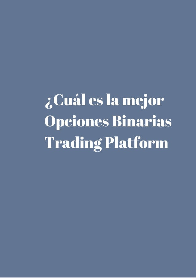 Mejor plataforma opciones binarias