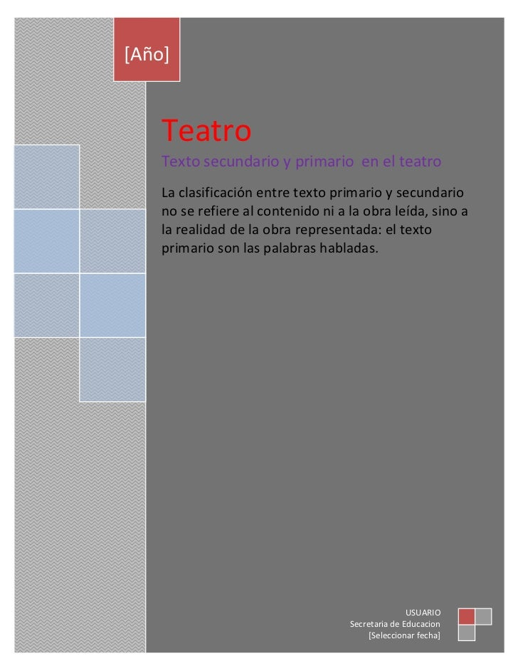TeatroTexto secundario y primario  en el teatroLa clasificación entre texto primario y secundario no se refiere al conteni...