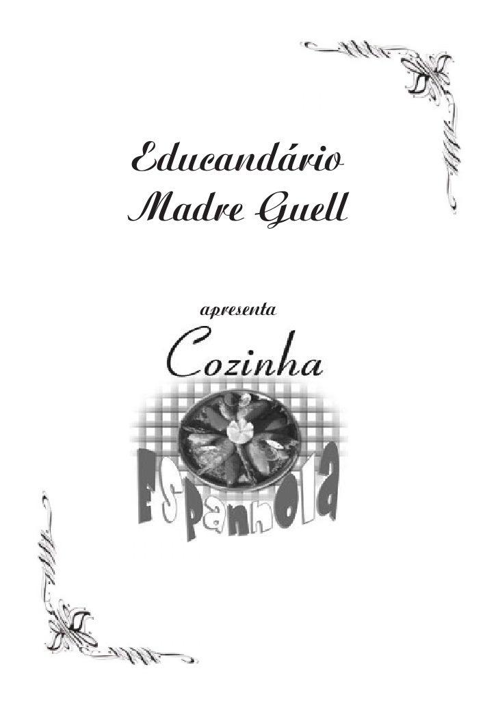 Educandário Madre Guell     apresenta