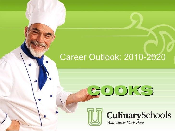 Career Outlooks for Cooks
