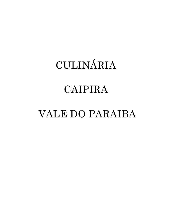 CULINÁRIA     CAIPIRA  VALE DO PARAIBA