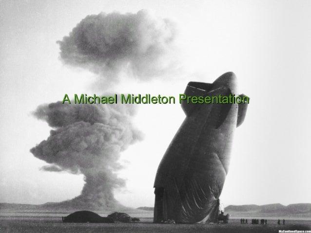 A Michael Middleton PresentationA Michael Middleton Presentation