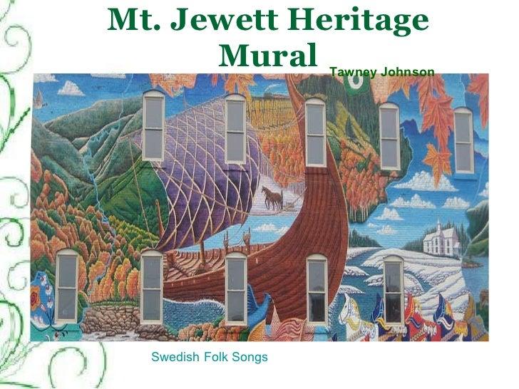 Mt. Jewett Heritage Mural Tawney Johnson Swedish Folk Songs