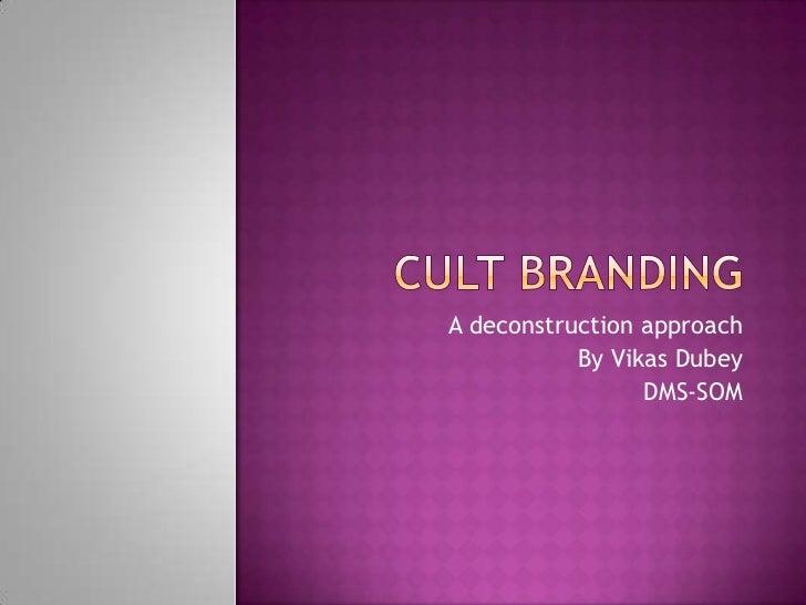 Cult branding