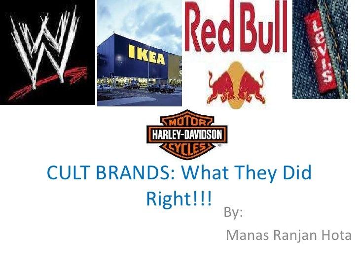 Cult brands