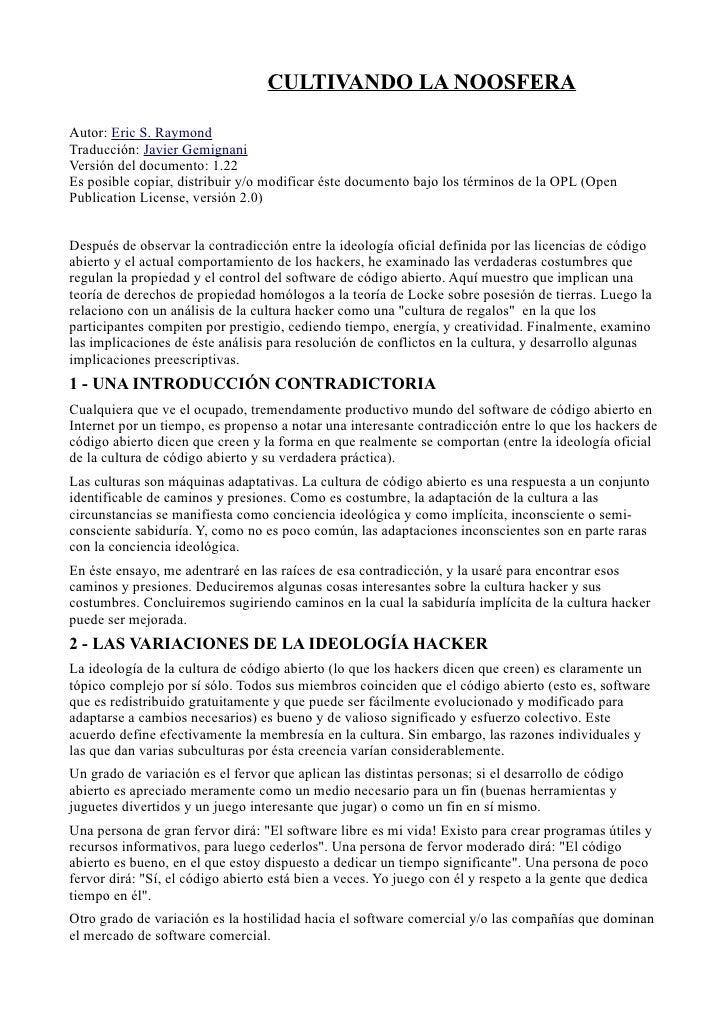 CULTIVANDO LA NOOSFERA  Autor: Eric S. Raymond Traducción: Javier Gemignani Versión del documento: 1.22 Es posible copiar,...