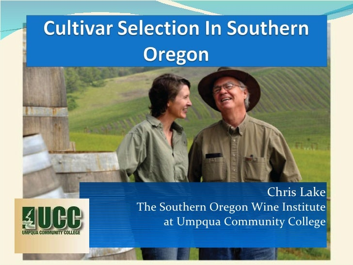 Cultivar Selection in Southern Oregon