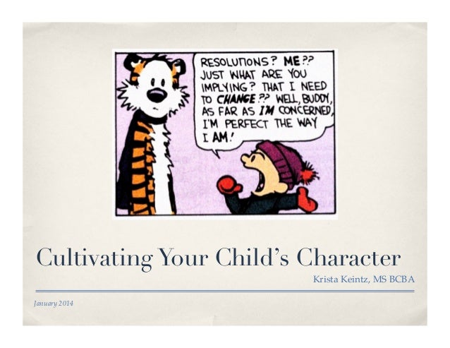 Cultivating Your Child's Character