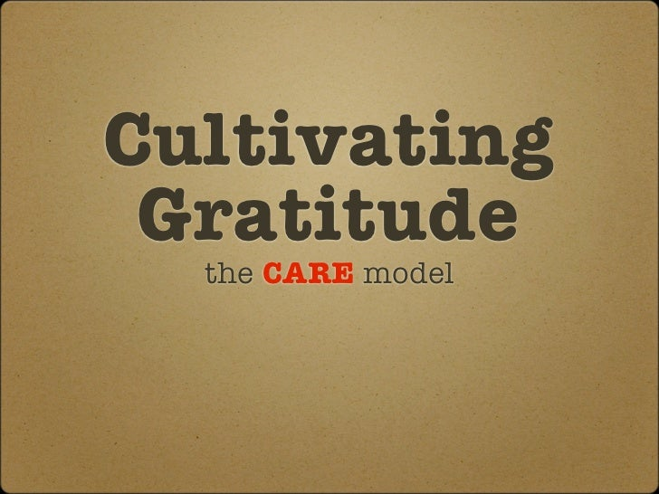 Cultivating Gratitude  the CARE model