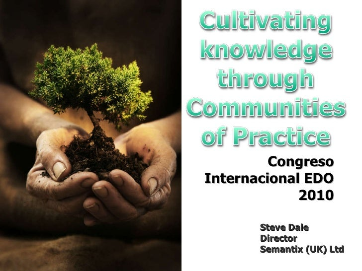 Cultivating knowledge through co ps   may 2010