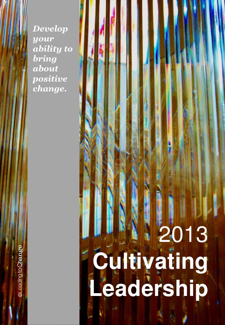 Cultivating Leadership 2013 Brochure