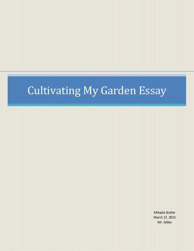 essay about my garden Iphone research paper keshavatar compare and contrast essay edu english extended essay categories how to write a language analysis essay introduction the importance of good behaviour in school essay.