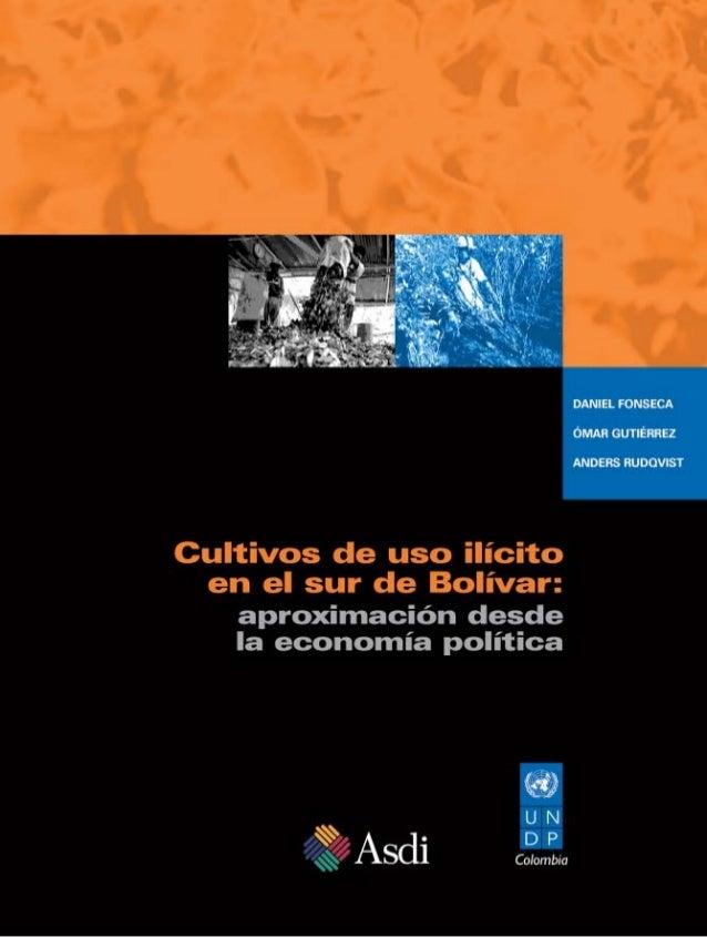 Cultivos de uso ilícito en el sur de Bolívar:   aproximación desde   la economía política