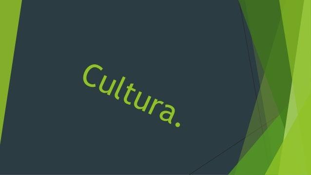¿Que es la cultura?   Los conjuntos de saberes, creencias y pautas deconducta de un grupo social, incluyendo los mediosmat...