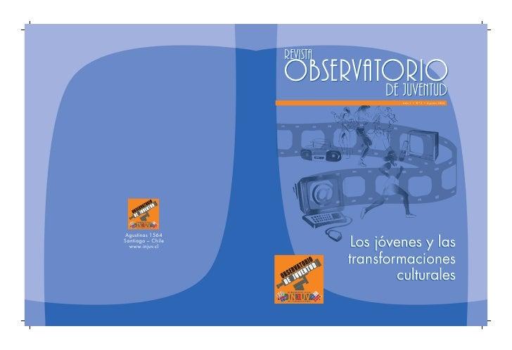 Revista                    Observatorio                            de juventudAño 1 • Nº 2 • Agosto 2004      Agustinas 15...