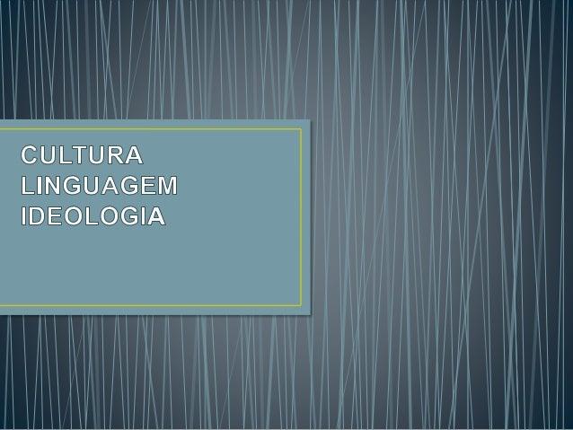 • Definição: A palavra cultura abrange várias formas  artísticas, mas define tudo aquilo que é produzido a partir  da inte...