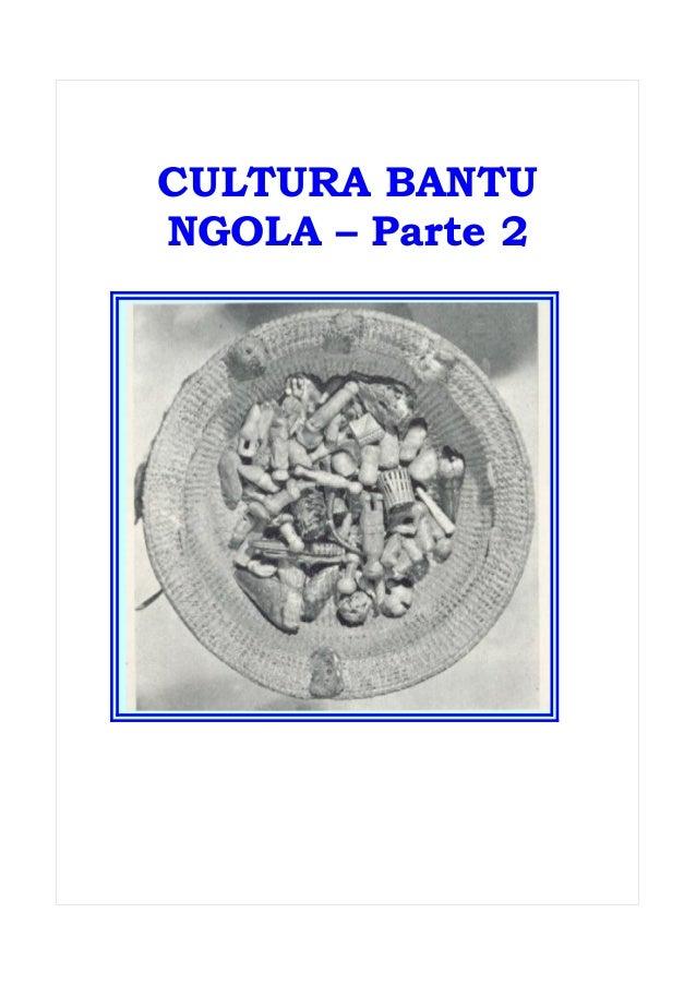 Cultura bantu parte 2