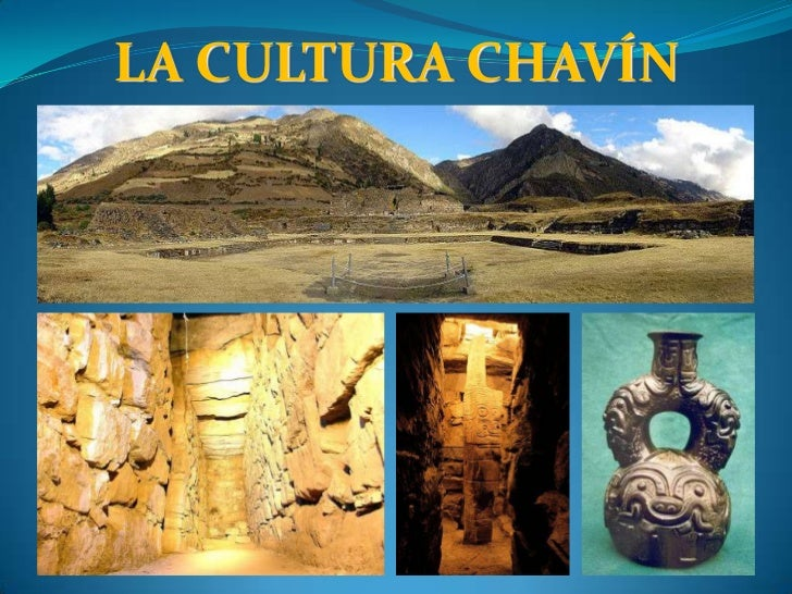 LA CULTURA CHAVÍN<br />
