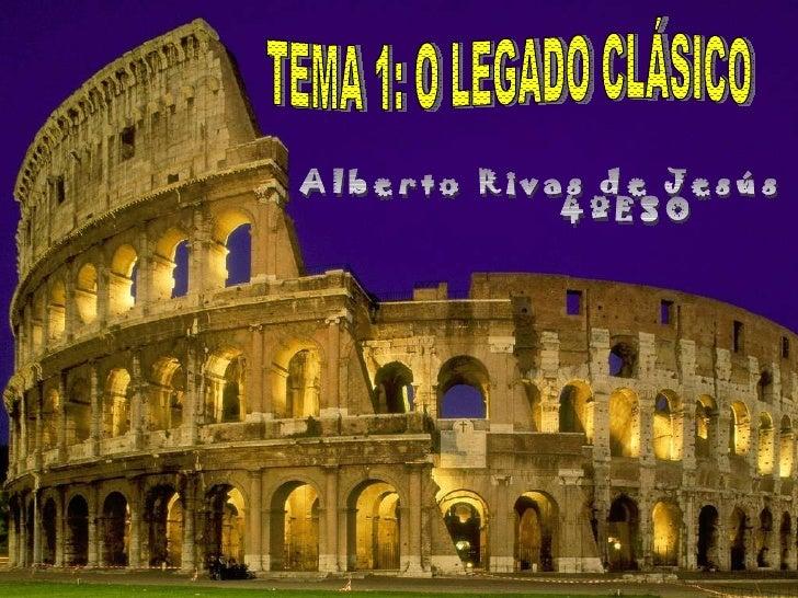 Cultura clásica tema 1 Alberto Rivas