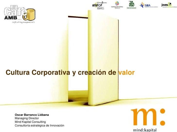 IMFOF Cultura corporativa y creacion de valor (Oscar Barranco)