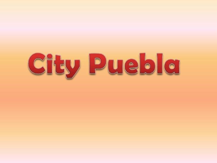 City puebla te invita al tour que se da por pueblapara conocer nuestros museos, iglesias, comidatípica, el zócalo, entre o...