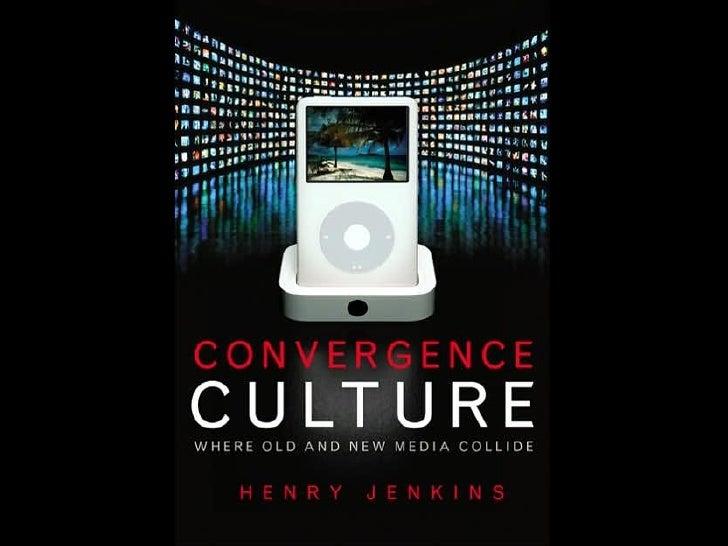 Cultura De La Convergencia