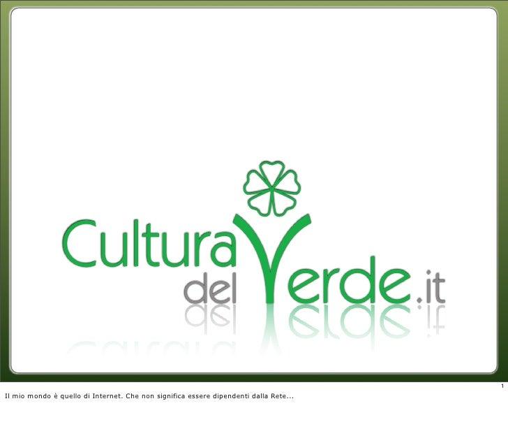 CulturaDelVerde.it, il portale a 360 gradi sul mondo del verde - note