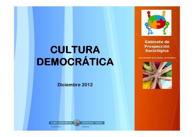 Gabinete de                        Prospección  CULTURA               Sociológica                   www.euskadi.net/estudi...