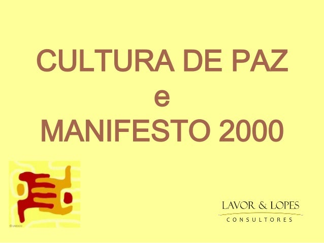 CULTURA DE PAZ e MANIFESTO 2000