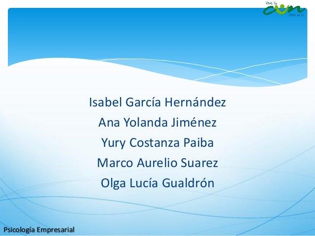 Isabel García Hernández  Ana Yolanda Jiménez  Yury Costanza Paiba  Marco Aurelio Suarez  Olga Lucía Gualdrón  Psicología E...