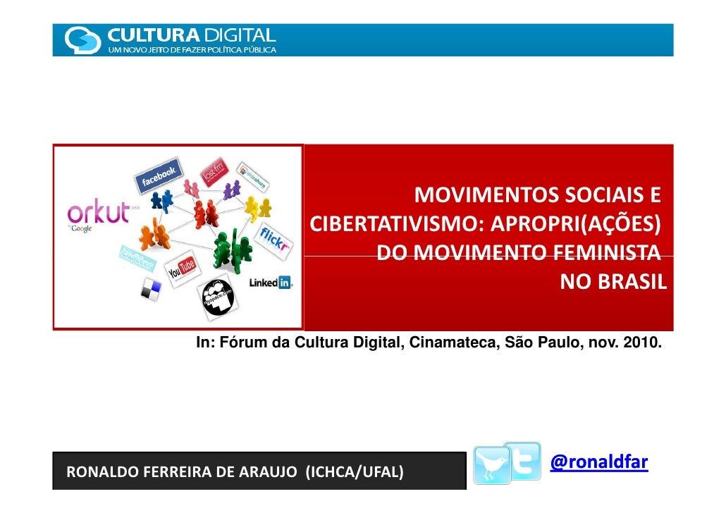 MOVIMENTOS SOCIAIS E                             CIBERTATIVISMO: APROPRI(AÇÕES)                                   DO MOVIM...