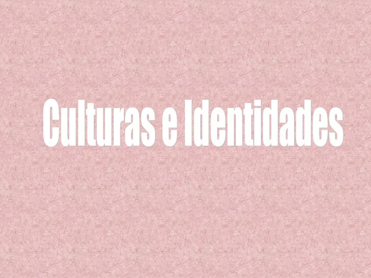 Culturas e Identidades