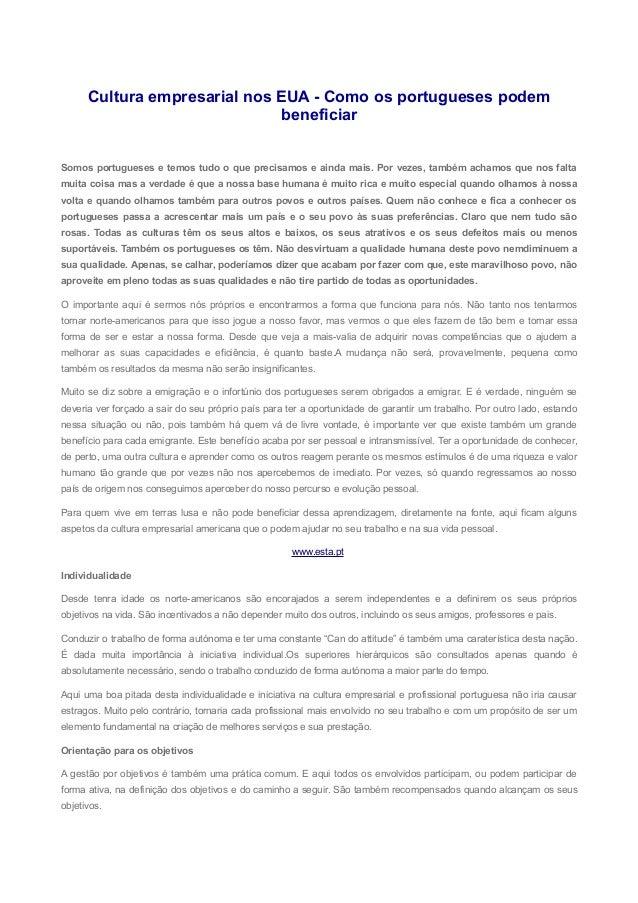 Cultura empresarial nos EUA - Como os portugueses podem beneficiar Somos portugueses e temos tudo o que precisamos e ainda...