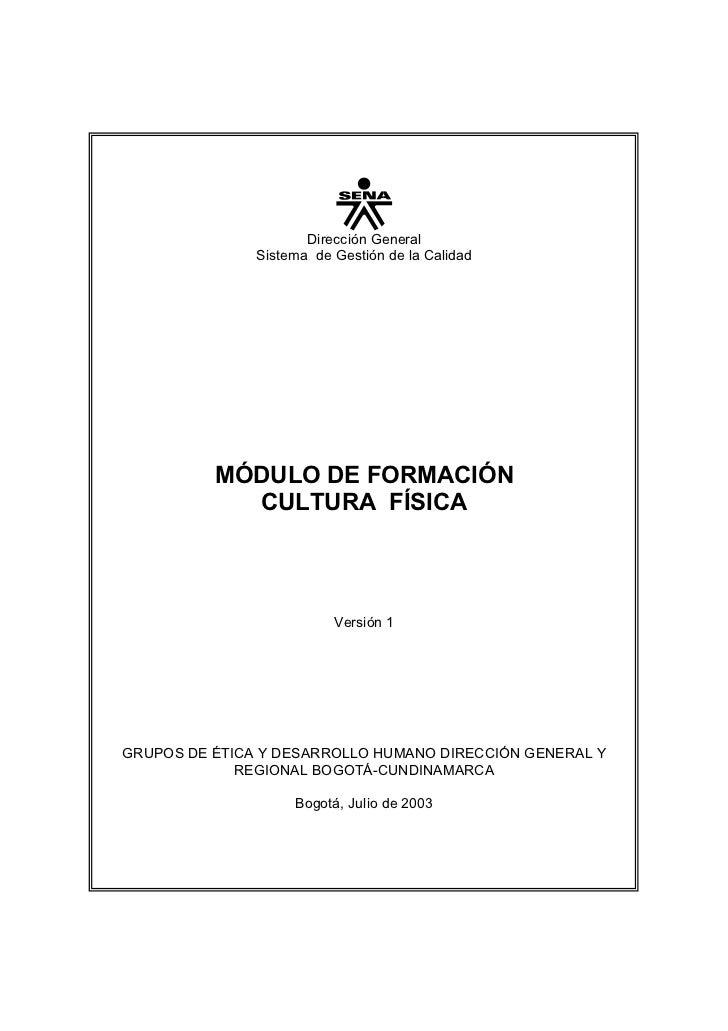 Dirección General                Sistema de Gestión de la Calidad               MÓDULO DE FORMACIÓN             CULTURA FÍ...