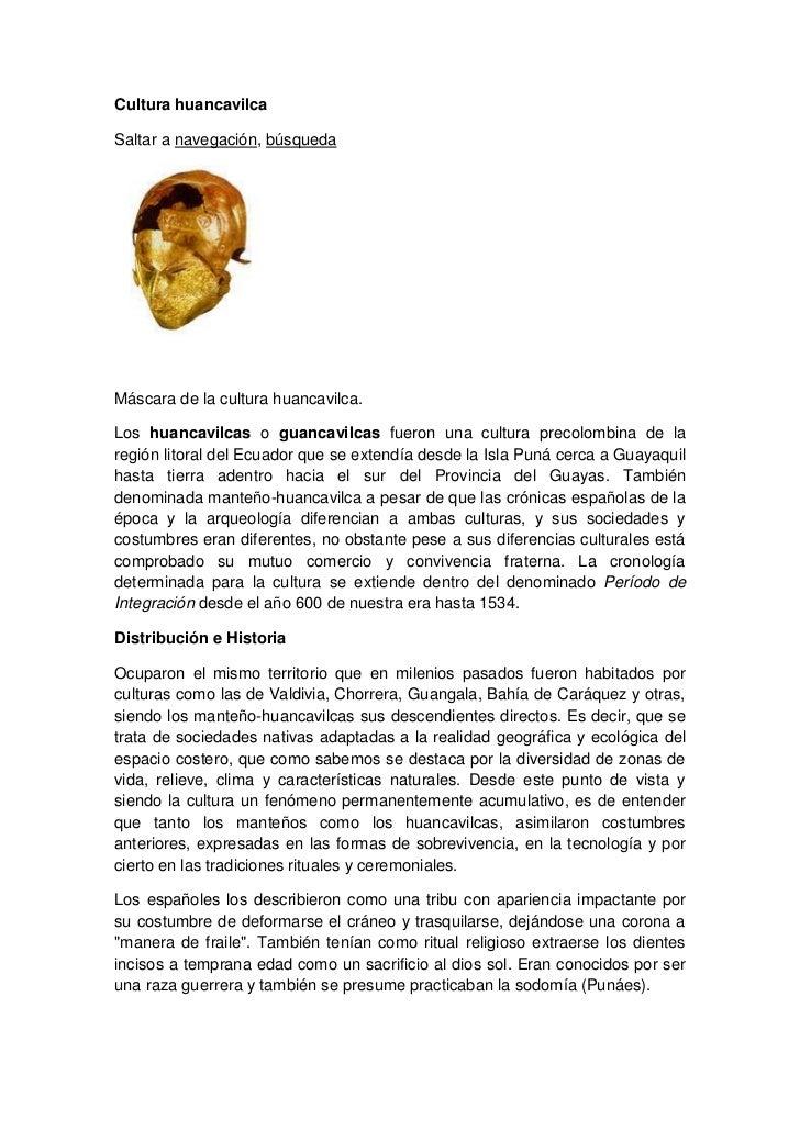 Cultura huancavilca<br />Saltar a navegación, búsqueda <br />Máscara de la cultura huancavilca.<br />Los huancavilcas o gu...