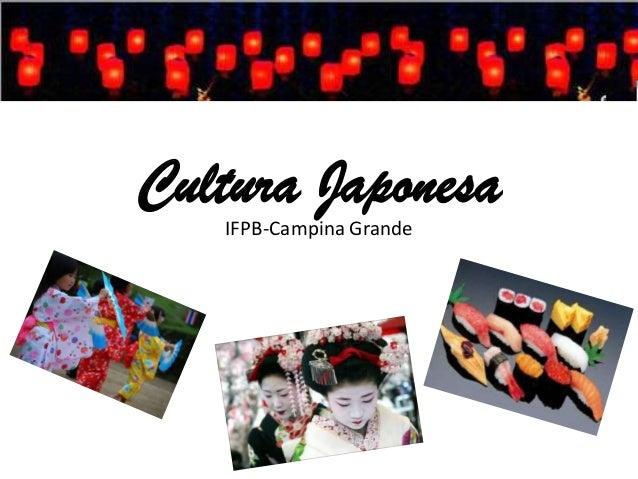 Cultura Japonesa IFPB-Campina Grande