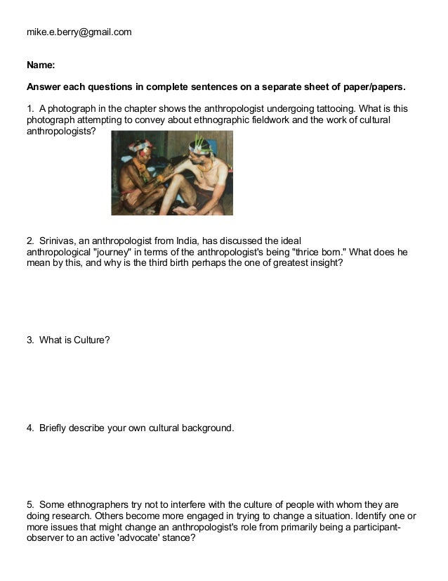 mike.e.berry@gmail.com  ! ! Name: ! Answer each questions in complete sentences on a separate sheet of paper/papers. !  1....