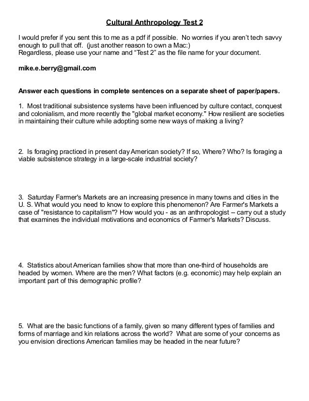!  Cultural Anthropology Test 2  I would prefer if you sent this to me as a pdf if possible. No worries if you aren't tech...