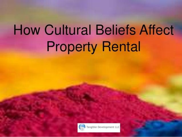 How Cultural Beliefs Affect Property Rental